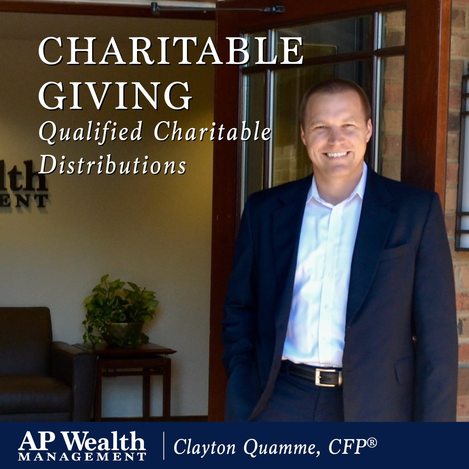 CHARITABLE GIVING | Qualified Charitable Distributions